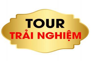 Tour Trải nghiệm
